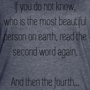 The most beautiful person on earth - Women's Vintage Sport T-Shirt
