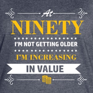 90 years and increasing in value - Women's Vintage Sport T-Shirt