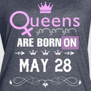 Queens are born on May 28 - Women's Vintage Sport T-Shirt