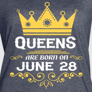 Queens are born on June 28 - Women's Vintage Sport T-Shirt