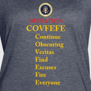 operation covfefe - Women's Vintage Sport T-Shirt