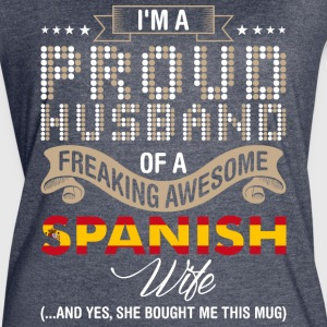 Im A Proud Husband Of A Freaking Awesome Spanish W - Women's Vintage Sport T-Shirt