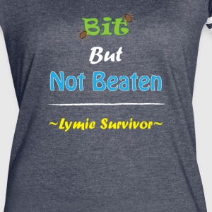 Bit But Not Beaten Lymie - Women's Vintage Sport T-Shirt