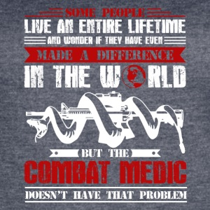 Combat Medic In The World Shirt - Women's Vintage Sport T-Shirt