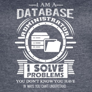 Database Administrator Shirts - Women's Vintage Sport T-Shirt