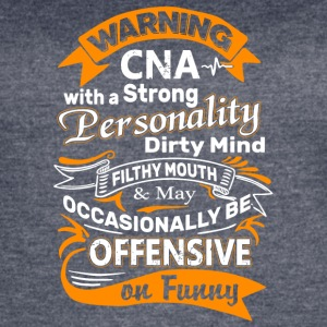 Cna With A Strong Personality T Shirt - Women's Vintage Sport T-Shirt