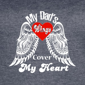 My Dad's Wings Cover My Heart T Shirt - Women's Vintage Sport T-Shirt