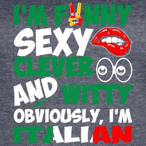 Im Funny Sexy Clever And Witty Im Italian - Women's Vintage Sport T-Shirt