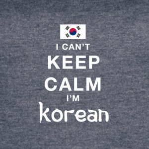 I CAN'T KEEP CALM I'M KOREAN - Women's Vintage Sport T-Shirt