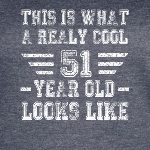 This is what a really cool 51 year old looks like - Women's Vintage Sport T-Shirt