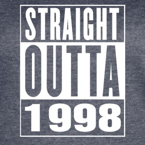 Straight Outa 1998 - Women's Vintage Sport T-Shirt