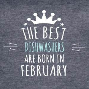Best DISHWASHERS are born in february - Women's Vintage Sport T-Shirt