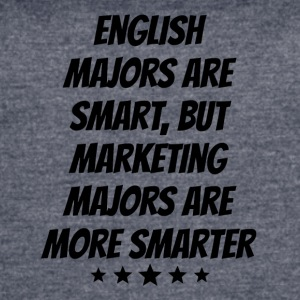 Marketing Majors Are More Smarter - Women's Vintage Sport T-Shirt