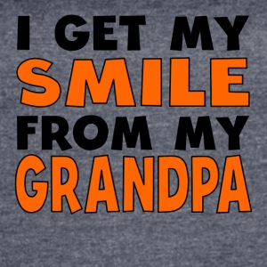 I Get My Smile From My Grandpa - Women's Vintage Sport T-Shirt