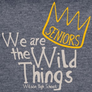SENIORS We are the Wild Things Wilson High School - Women's Vintage Sport T-Shirt