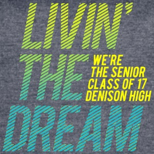 We re The Senior Class of 17 Denison High - Women's Vintage Sport T-Shirt