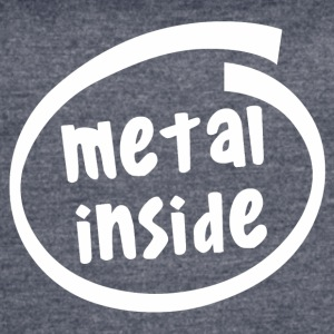 metal inside (1838B) - Women's Vintage Sport T-Shirt