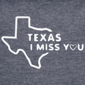 Texas i miss you - Women's Vintage Sport T-Shirt