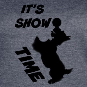 ITS SHOW TIME - Women's Vintage Sport T-Shirt
