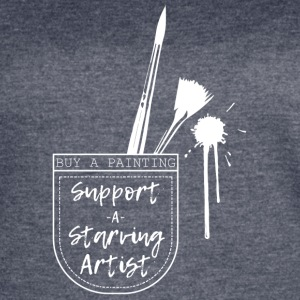 Support a Starving Artist - Women's Vintage Sport T-Shirt