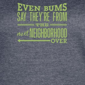The next neighborhood over - Women's Vintage Sport T-Shirt