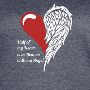 Half Of My Heart Is In Heaven With My Angel - Women's Vintage Sport T-Shirt