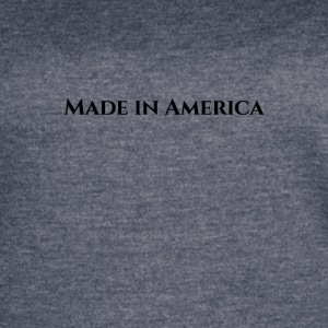 Made In America - Women's Vintage Sport T-Shirt
