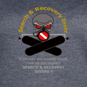 Search And Recover Diver - All Men Are Not Equal - Women's Vintage Sport T-Shirt