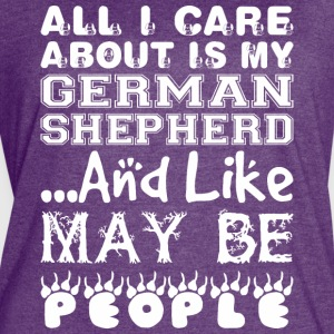 All Care About German Shepherd Like Maybe 3 People - Women's Vintage Sport T-Shirt