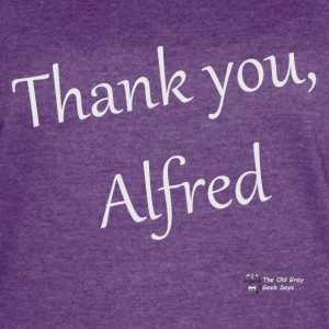 Thank You, Alfred (elegant) (light lettering) - Women's Vintage Sport T-Shirt