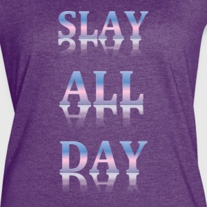Slay All Day - Women's Vintage Sport T-Shirt