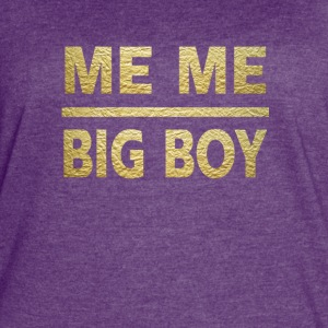 me me big boy - Women's Vintage Sport T-Shirt
