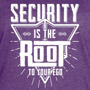 Security is the root to your ego t-shirt design - Women's Vintage Sport T-Shirt