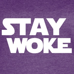 Stay Woke - Women's Vintage Sport T-Shirt
