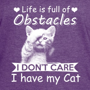 life is full of obstacles-cat - Women's Vintage Sport T-Shirt