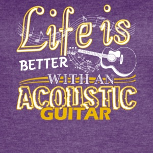 Life Is Better With Acoustic Guitar Shirt - Women's Vintage Sport T-Shirt
