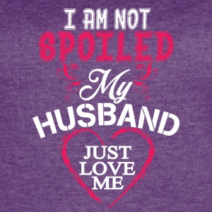 I'm Not Spoiled My Husband Just Loves Me T Shirt - Women's Vintage Sport T-Shirt