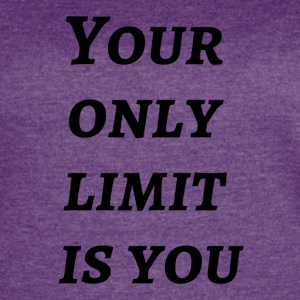 Your only limit is you - Women's Vintage Sport T-Shirt