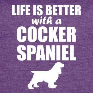 Life Is Better With A Cocker Spaniel - Women's Vintage Sport T-Shirt