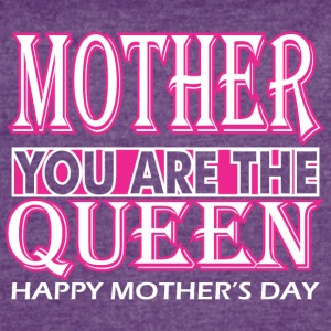Mother You Are The Queen Happy Mothers Day - Women's Vintage Sport T-Shirt
