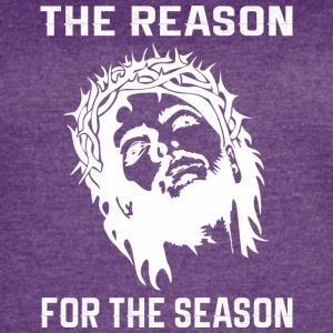 The Reason For The Season Jesus Good Friday - Women's Vintage Sport T-Shirt