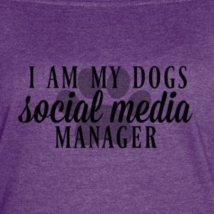 I am my dogs social media manager - Women's Vintage Sport T-Shirt