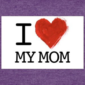 I Love My Mom - Women's Vintage Sport T-Shirt