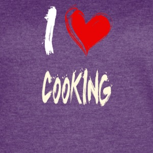 I love COOKING - Women's Vintage Sport T-Shirt