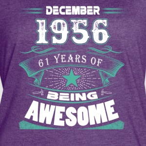 December 1956 - 61 years of being awesome - Women's Vintage Sport T-Shirt