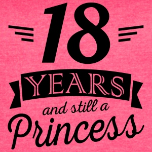 18 years and still a princess - Women's Vintage Sport T-Shirt