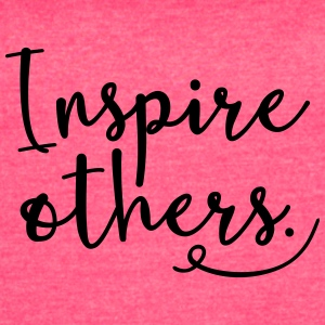 Inspire Others - Women's Vintage Sport T-Shirt
