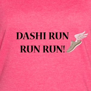 Dashi Run Run Run - Women's Vintage Sport T-Shirt