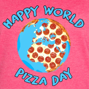 Happy World Pizza Day - Women's Vintage Sport T-Shirt