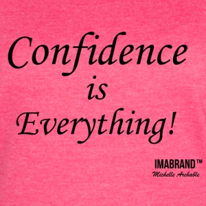 Confidence is Everything - Women's Vintage Sport T-Shirt